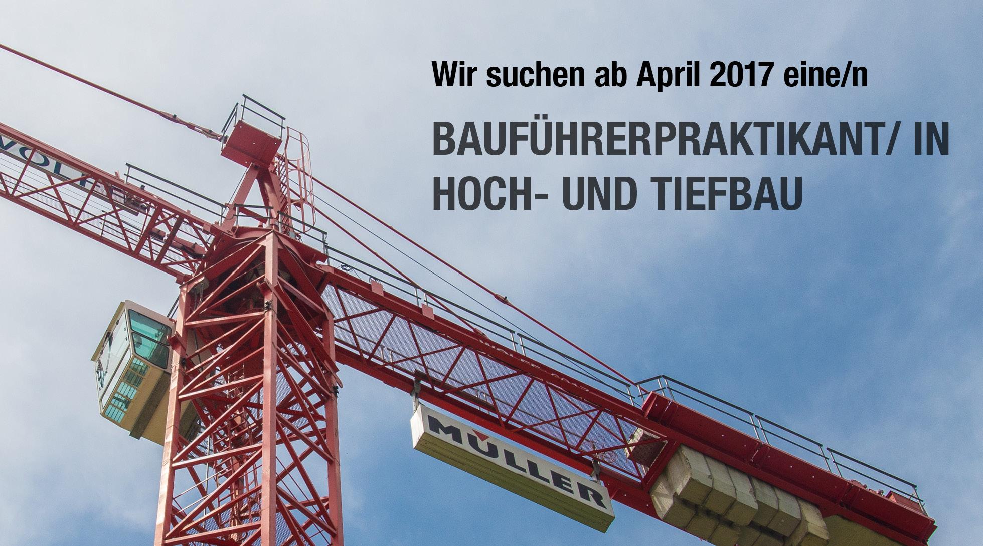 Gesucht: Bauführerpraktikant/ in Hoch- und Tiefbau